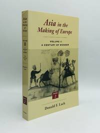 ASIA IN THE MAKING OF EUROPE, Volume II: A Century of Wonder, Book Two: The Literary Arts