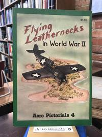 Aero Pictorials 4 - Flying Leathernecks in World War II
