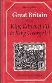 image of GREAT BRITAIN, Volume 2.  King Edward VII to King George VI