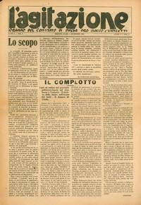L'Agitazione: Organo del Comitato di Difesa Pro Sacco e Vanzetti. Later: L'Agitazione: Bollettino del Comitato Centrale di Difesa pro Sacco e Vanzetti. Year I, No. 1 (1 December 1920) through Year IV, No. 2 (March 1925)