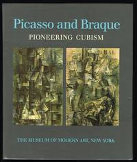 Picasso and Braque: Pioneering Cubism by  William Rubin - First Edition - 1989 - from Nighttown Books and Biblio.com