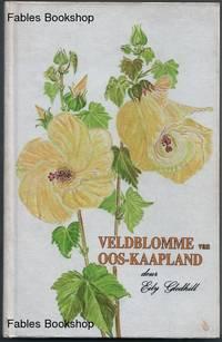 VELDBLOMME VAN OOS-KAAPLAND.