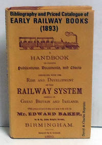 Bibliography and priced catalogue of early railway books (1893)