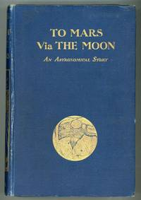 TO MARS VIA THE MOON: AN ASTRONOMICAL STORY ..
