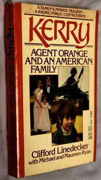 KERRY: Agent Orange and an American Family