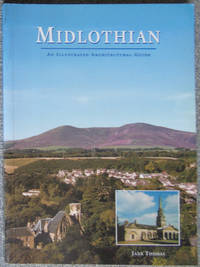 Midlothian: An Illustrated Architectural Guide (RIAS/Landmark Trust)