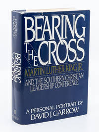 Bearing the Cross; Martin Luther King, Jr., and the Southern Christian Leadership Conference by  DAVID J GARROW - Signed First Edition - 1986 - from Captain's Bookshelf, Inc., ABAA (SKU: 32415)