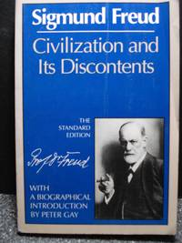 Civilization and Its Discontents    (Complete Psychological Works of  Sigmund Freud)