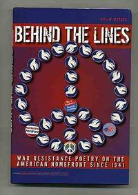 Behind the Lines War Resistance Poetry on the American Homefront Since 1941