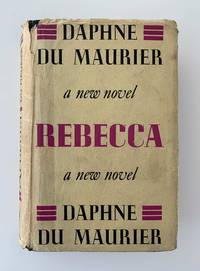 Rebecca by  Daphne Du Maurier - First Edition - 1938 - from John Atkinson Books and Biblio.com