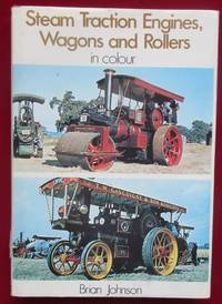 image of Steam Traction Engines, Wagons and Rollers in Colour
