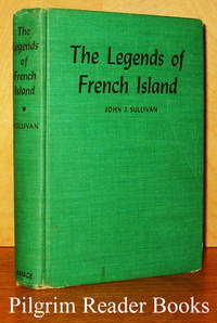 The Legends of French Island: Adventures of the Riverview Boys