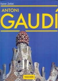 Antoni Gaudi: 1852-1926 Antoni Gaudi I Cornet-A Life Devoted to Architecture