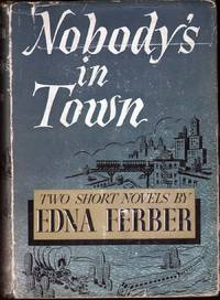 image of Nobody's In Town: Two Short Novels