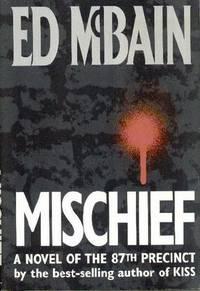 Mischief, A Novel of the 87th Precinct