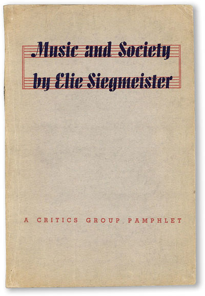 New York: Critics Group Press, 1938. First Edition. Octavo. Printed wrappers; 63pp. Corner bumped, e...