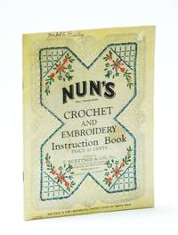 Nun's Crochet and Embroidery Instruction Book