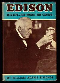 image of Edison:  His Life, His Work, His Genius