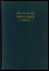 How to Develop Profitable Ideas