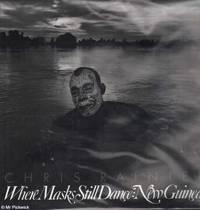 image of Where Masks Still Dance: New Guinea