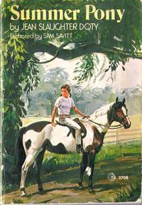 Summer Pony by  Jean Slaughter Doty - Paperback - 1973 - from Caerwen Books and Biblio.com