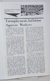 image of Unemployment, Inflation Squeeze Workers [Handbill]