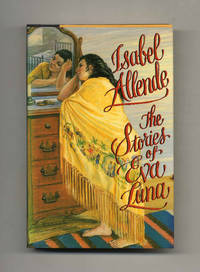 The Stories of Eva Luna  - 1st Edition/1st Printing
