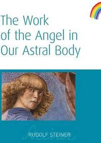 image of The Work of the Angel in Our Astral Body