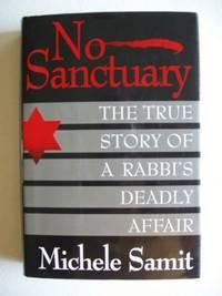 image of No Sanctuary  -  The True Story of a Rabbi's Deadly Affair