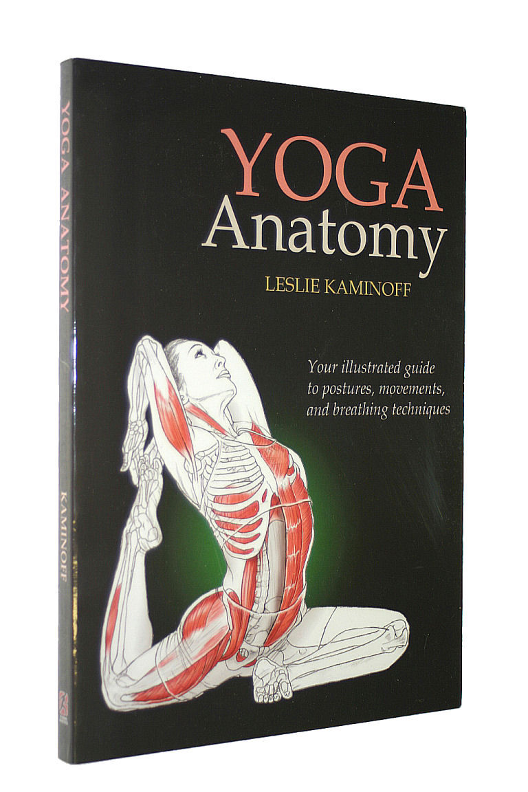 9780736062787 - Yoga Anatomy by Leslie. Kaminoff