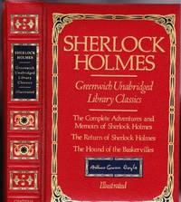 Sherlock Holmes:  Greenwich Unabridged Library Classics - The Complete Adventures and Memoirs of Sherlock Holmes; The Return of Sherlock Holmes; The Hound of the Baskervilles  -(omnibus Chatham River Press edition)-