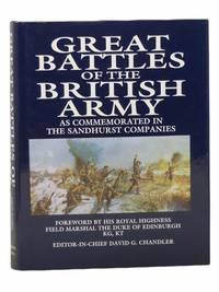 Great Battles of the British Army as Commemorated in the Sandhurst Companies