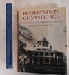 View Image 2 of 3 for Preservation Comes Of Age: From Williamsburg To The National Trust, 1926-1949 (2 Volumes) Inventory #181200