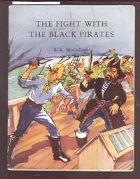 image of Griffin Pirate Stories : The Fight with the Black Pirates : Book No. 10 in Series