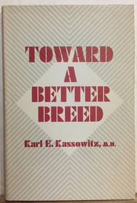 Toward a Better Breed