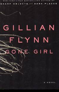 Gone Girl by  Gillian Flynn - Signed First Edition - 2012 - from Bill Leone, Bookseller ABAA and Biblio.co.uk