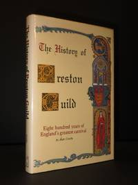 The History of Preston Guild: 800 Years of England's Greatest Carnival [SIGNED]