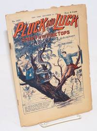 Pluck and Luck. Adrift in the Tree Tops, or, The Fate of Two Boy Castaways. And Other Stories. December 16, 1925