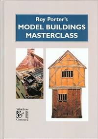 image of ROY PORTER'S MODEL BUILDINGS MASTERCLASS.