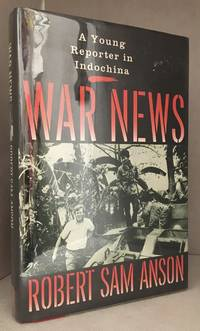 image of War News; A Young Reporter in Indochina