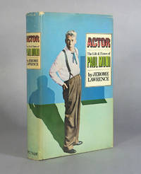 Actor, The Life and Times of Paul Muni (Signed)