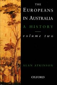 The Europeans In Australia: A History :  Volume Two,  Democracy