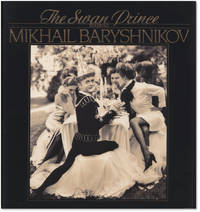 image of The Swan Prince: Starring Mikhail Barysnikov.