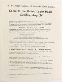 In the great tradition of American Labor Solidarity, Come to the United Labor Picnic, Sunday, Aug. 24, in support of the United Farm Workers Organizing Committee, AFL-CIO... [handbill]