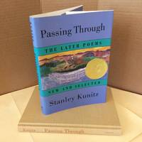 Passing Through: The Later Poems, New and Selected