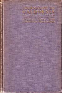 Journalism in California - Pacific Coast and Exposition Biographies