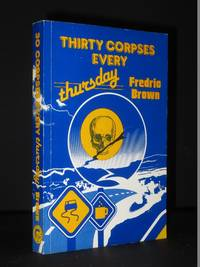 Thirty Corpses Every Thursday