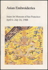Asian Embroideries (Asian Art Museum of San Francisco, April 6-July 10, 1988)