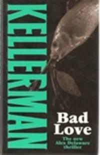 image of Kellerman, Jonathan | Bad Love | Signed First Edition UK Copy