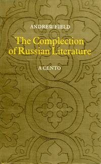 image of The Complection of Russian Literature: A Cento